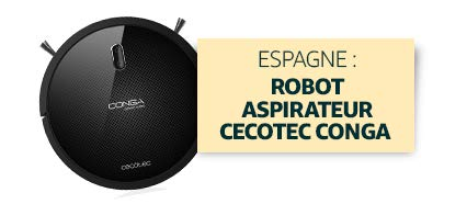 Espagne : Robot aspirateur Cecotec Conga
