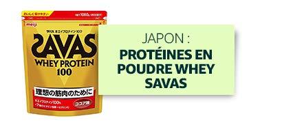 Japon : Protéines en poudre Whey Savas