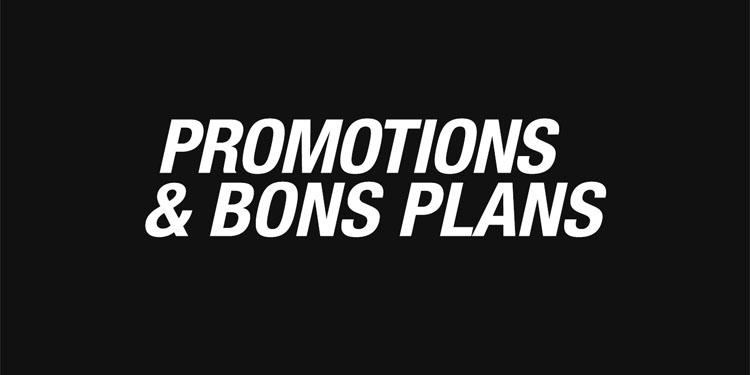 Promotions & Bons plans