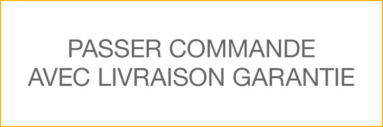 PASSER COMMANDE AVEC LIVRAISON GARANTIE