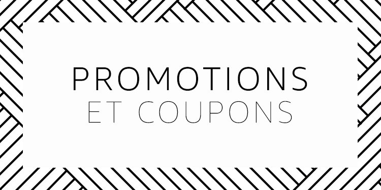Promotions et Coupons