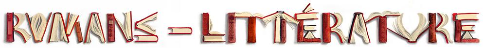 Romans et Littérature : romans, roman, livres, livre