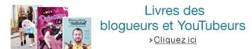 Livres des blogueurs et YouTubeurs