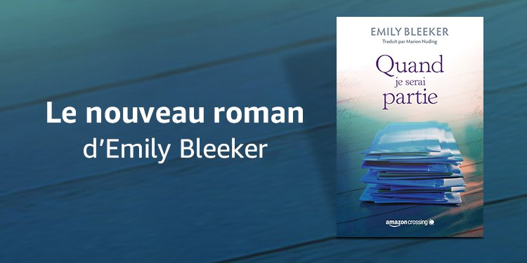 Le nouveau roman d'Emily Bleeker