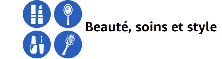 Beauté, soins et style