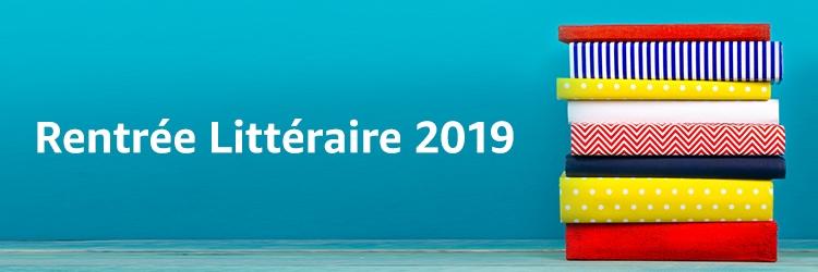 Rentrée Littéraire 2019