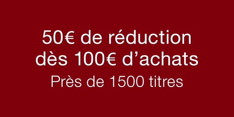 50€ de réduction dès 100€ d'achats