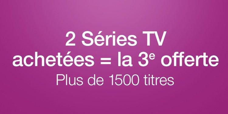 2 Séries TV achetés = la 3e offerte