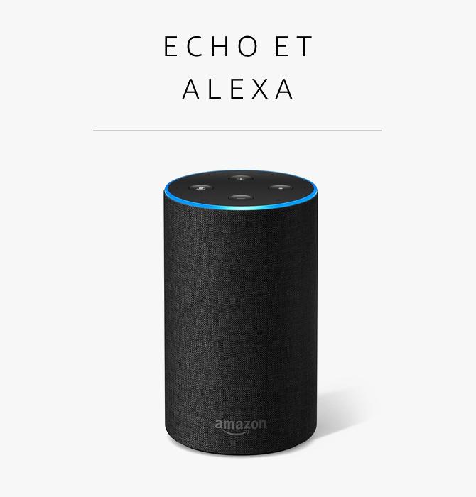 Echo et Alexa