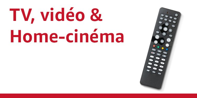 TV, vidéo et Home-cinéma
