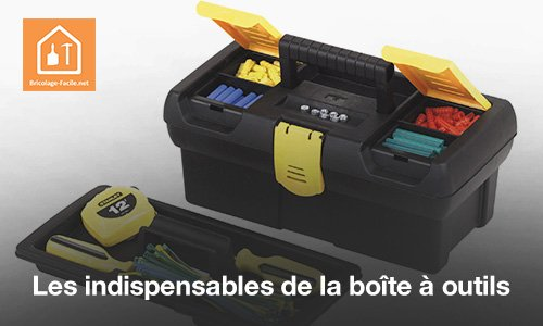 Les indispensables de la boîte à outils