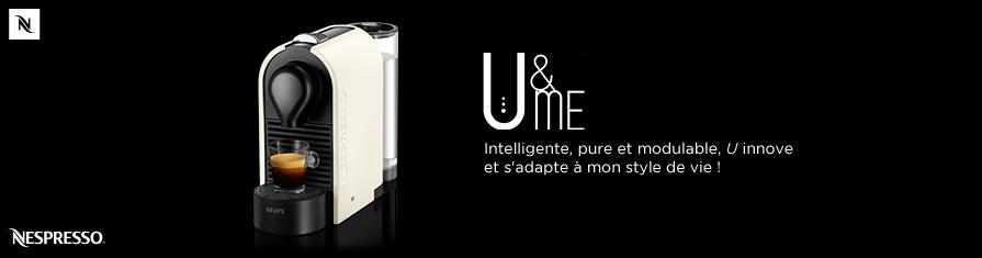 Intelligente, pure et modulable, U innove et s'adapte à mon style de vie !