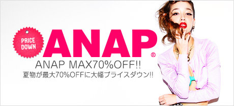 ANAP 70%OFF SUMMER SALE
