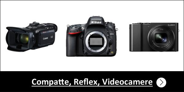Compatte, Reflex, Videocamere