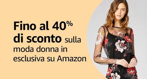 Fino al 40% di sconto sulla moda donna in esclusiva su Amazon