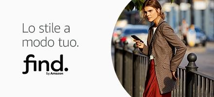 find. Lo stile a modo tuo.