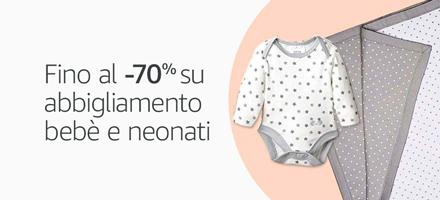Fino al -70% su abbigliamento bebè e neonati