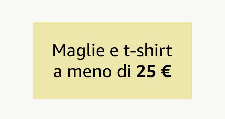 Maglie e t-shirt a meno di 25 €