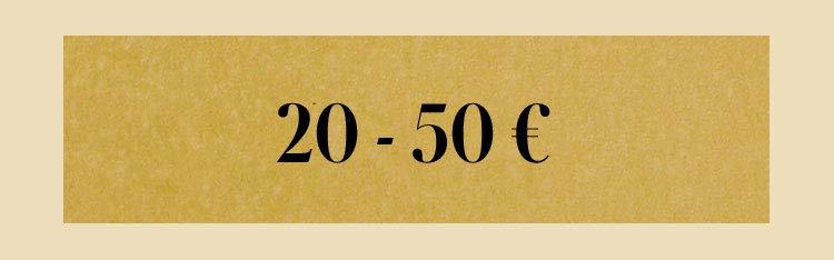 20 - 50€