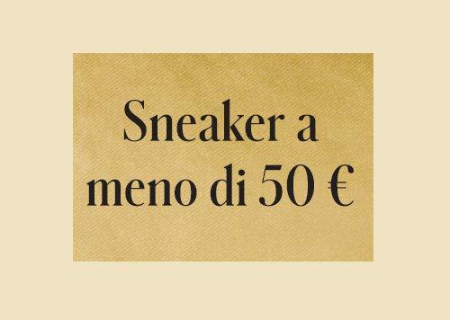 Sneaker a meno di 50 €