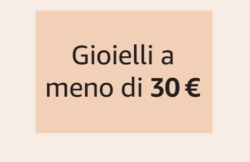 Gioielli a meno di 30 €