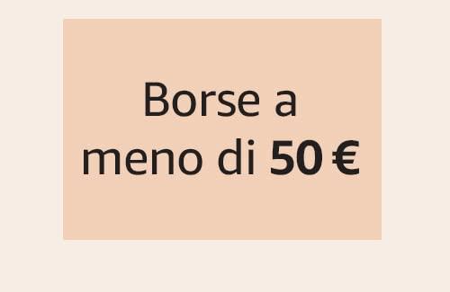 Borse a meno di 50 €