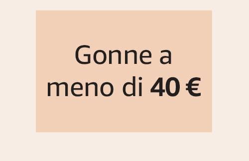 Gonne a meno di 40 €
