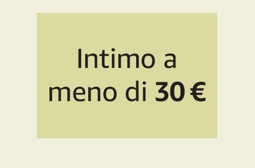 Intimo a meno di 30 €