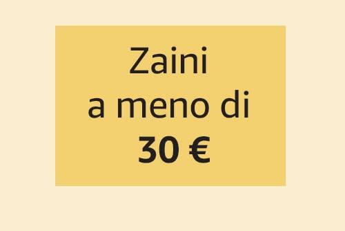 Zaini a meno di 30 €