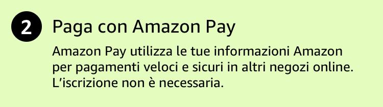 Paga con Amazon Pay. Amazon Pay utilizza le tue informazioni Amazon per pagamenti veloci e sicuri in altri negozi online.