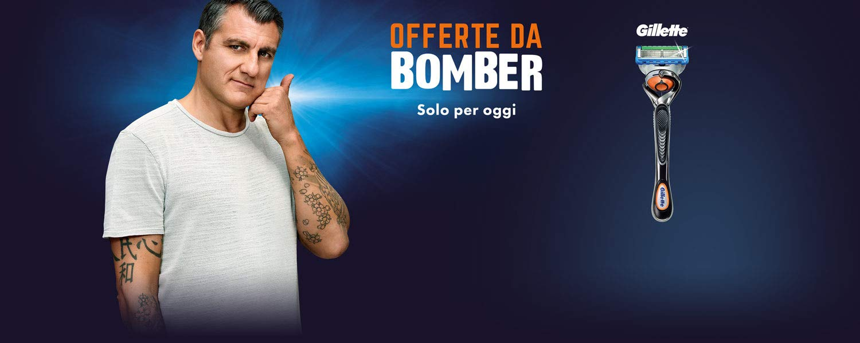 Gillette Offerte da Bomber