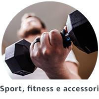 Sport, fitness e accessori