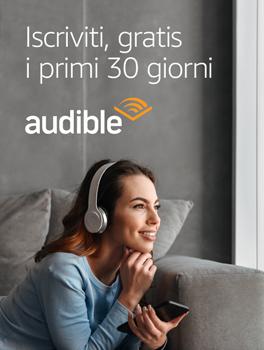 Il meglio degli audiolibri e dei podcast su Audible