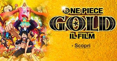 Scopri One Piece Gold il film