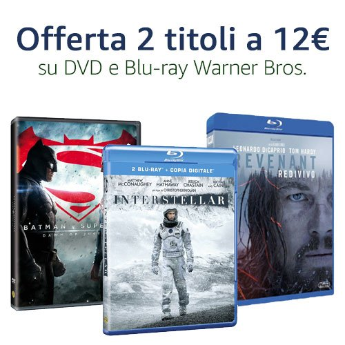 Offerta DVD e Blu-ray Warner Bros. 2x12€