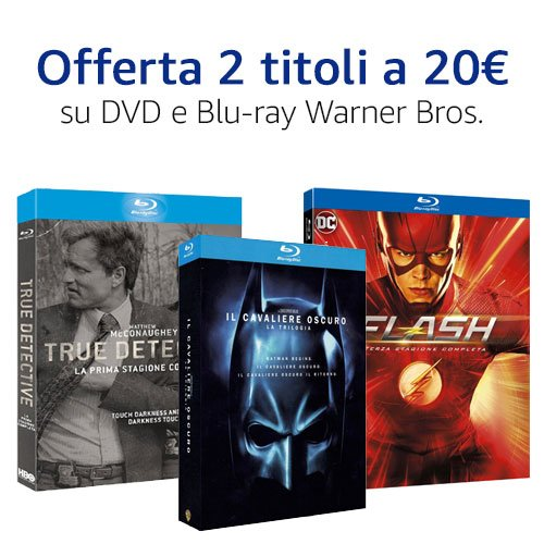 Offerta 2x20 DVD e Blu-ray Warner Bros.