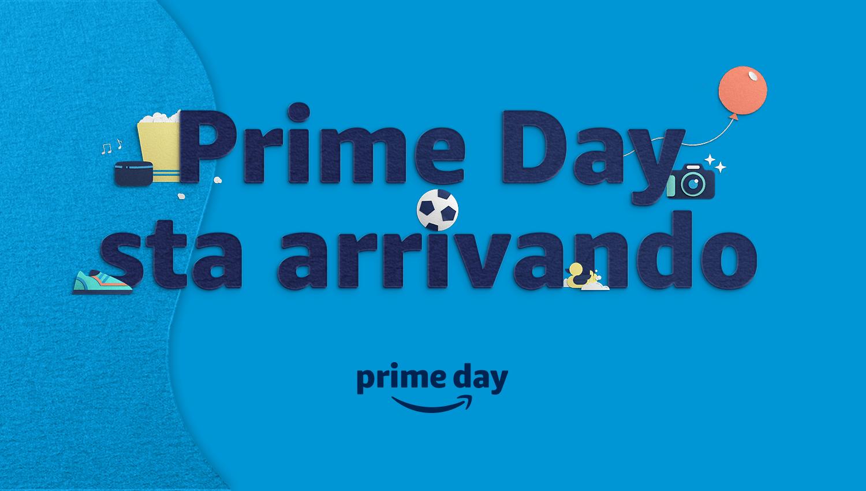 Prime Day sta arrivando