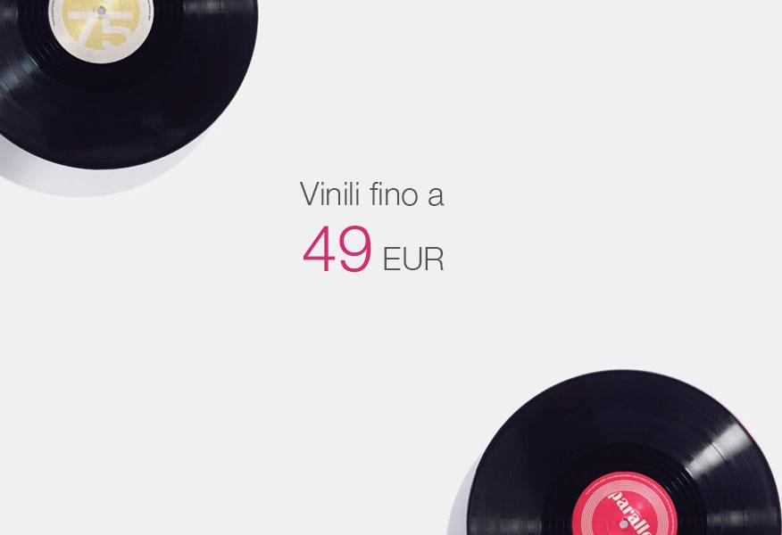 Vinili fino a 49 euro