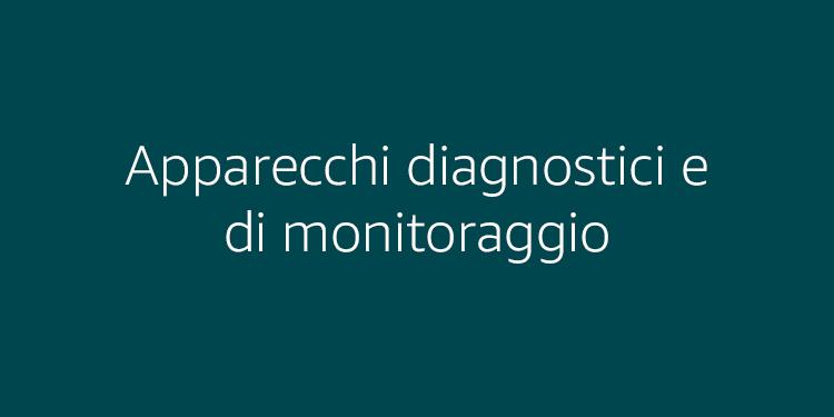 Apparecchi diagnostici e di monitoraggio