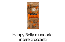 Happy belly- Mandorle intere croccanti