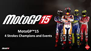 MotoGP 2015 - 4 Strokes Champions and Events