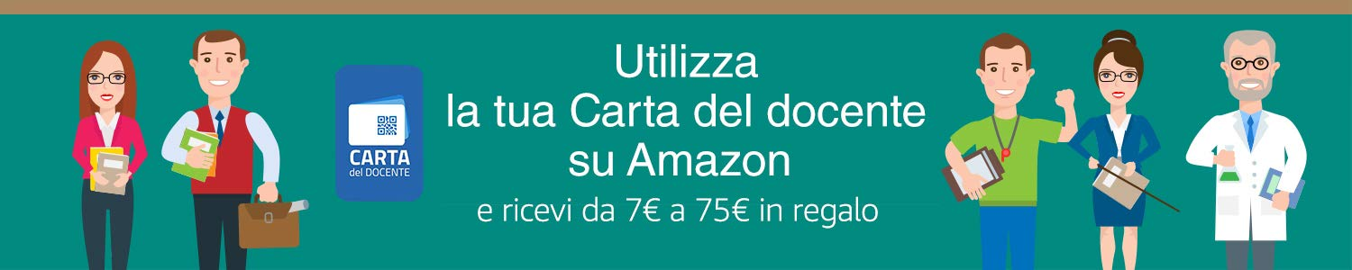 Utilizza la tua Carta del Docente su Amazon e ricevi da 7€ a 75€ in regalo