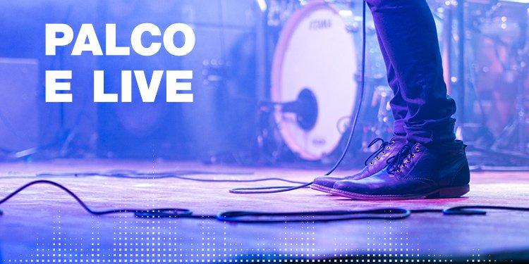 Palco e Live