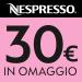 30 euro in omaggio di caffè