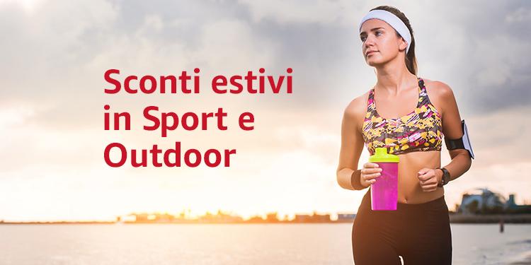 Sconti estivi in Sport e outdoor