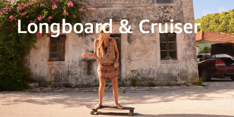Longboard & Cruiser