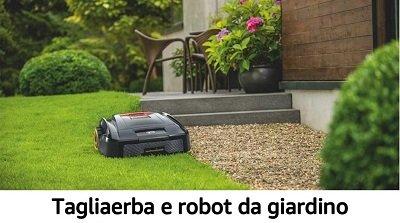 Tagliaerba e robot da giardino