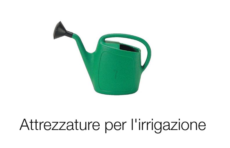 Attrezzature per l'irrigazione