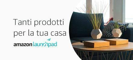 Amazon Launchpad: Tanti prodotti per tua casa