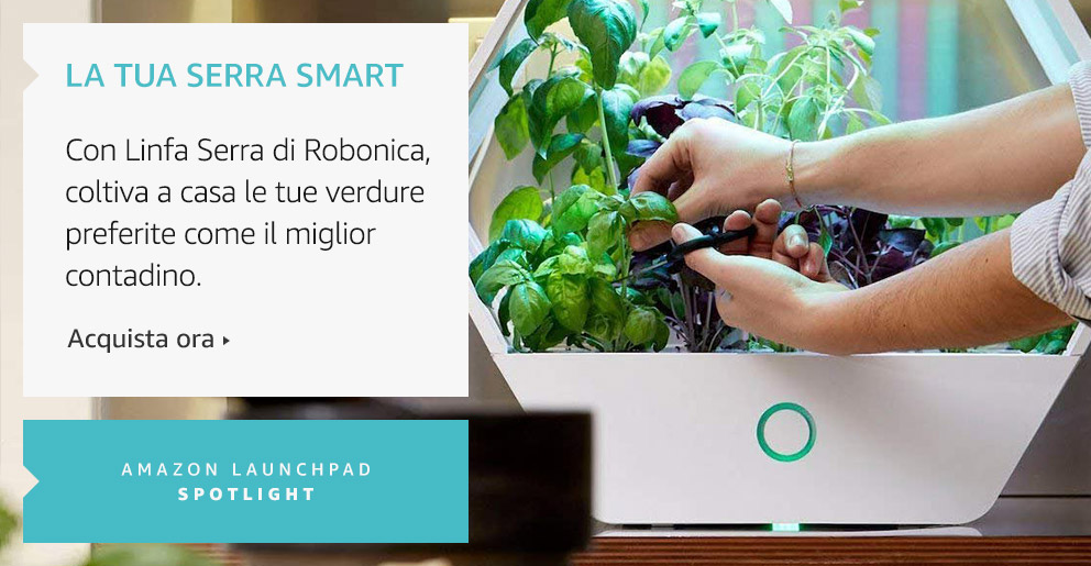 Amazon Launchpad: Linfa, la tua serra smart